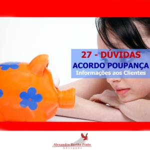 27 Dúvidas - Acordo Planos Econômicos