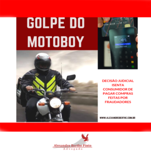 Golpe do motoboy fraude bancaria