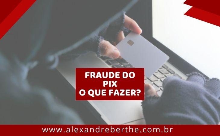 Advogado Fraude Pix
